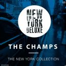 The Champs - The New York Collection
