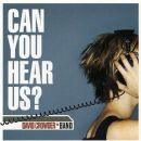 David Crowder Album - Can You Hear Us?