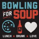 Bowling for Soup - Lunch. Drunk. Love.