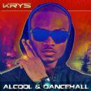 Krys Album - Alcool & Dancehall