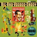 Big Bad Voodoo Daddy - How Big Can You Get?: The Music of Cab Calloway