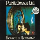 Public Image Ltd. - Flowers Of Romance