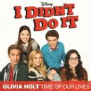 Olivia Holt - Time Of Our Lives (Main Title Theme)