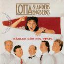 Lotta Engberg - Kärlek gör mig tokig