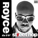 """Royce Da 5'9"""" Album - Street Hop (Deluxe)"""