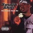 Soulja Slim - The Streets Made Me
