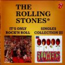 It's Only Rock 'N Roll / Singles Collection III