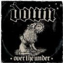 Down - Down III: Over the Under