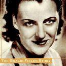 The Gracie Fields Story - Gracie Fields