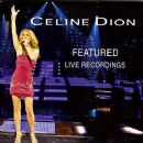 Featured Live Recordings - Céline Dion - Céline Dion