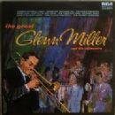 Glenn Miller - The Great Glenn Miller And His Orchestra