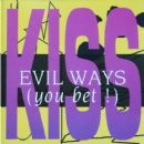 Evil Ways (You Bet !)
