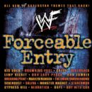 WWE Album - WWE Forceable Entry