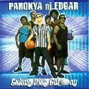 Parokya ni Edgar - Gulong Itlog Gulong