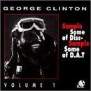 George Clinton - Sample Some of Disc - Sample Some of D.A.T., Volume 1