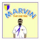 Marvin Album - That One Time