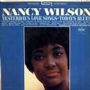 Nancy Wilson - Yesterday's Love Songs • Today's Blues