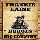 Heroes of the Big Country - Frakie Laine
