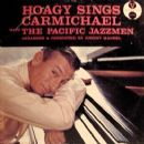 Hoagy Sings Carmichael With The Pacific Jazzmen