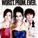 Worst. Prom. Ever