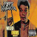 Forest Whitaker - Mijo Knows Best