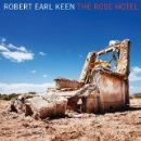 Robert Earl Keen Album - The Rose Hotel