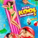 Kyaa Kool Hain Hum 3