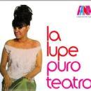 La Lupe - Puro Teatro