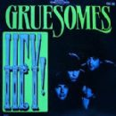 The Gruesomes - Hey!