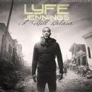 Lyfe Jennings - I Still Believe