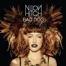 Neon Hitch - Bad Dog