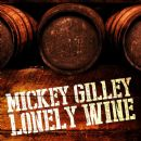 Mickey Gilley - Lonely Wine