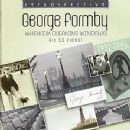 George Formby. When I'm Cleaning Windows - His 52 Finest 1932-1946