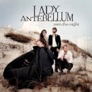 Lady Antebellum - Own The Night