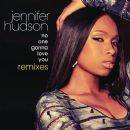 No One Gonna Love You Remixes - Jennifer Hudson
