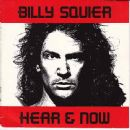 Billy Squier - Hear & Now
