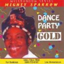 Mighty Sparrow - Dance Party Gold
