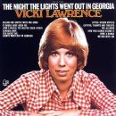 Vicki Lawrence - The Night The Lights Went Out In Georgia