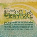 Jack Johnson & Friends: Best Of Kokua Festival, A Benefit For The Kokua Hawaii… - Jack Johnson - Jack Johnson