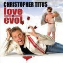 Christopher Titus - Love Is Evol