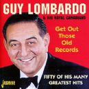 Guy Lombardo - Get Out Those Old Records