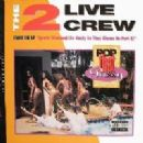 2 Live Crew - Pop That Pussy