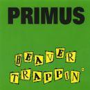 Primus - Beaver Trappin'