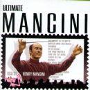 Henry Mancini - Ultimate Mancini (feat. Monica Mancini)