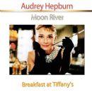 Audrey Hepburn - Moon River (From Breakfast at Tiffany's)