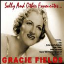 Sally and Other Favourites - Gracie Fields