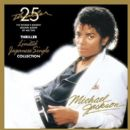 Thriller 25: Limited Japanese Single Collection