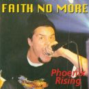 Faith No More - Phoenix Rising