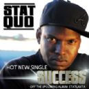 Stat Quo - Success (Single)