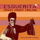 Esquerita - Crazy Crazy Feelin